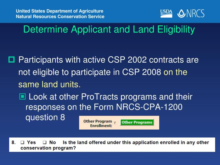 Determine Applicant and Land Eligibility
