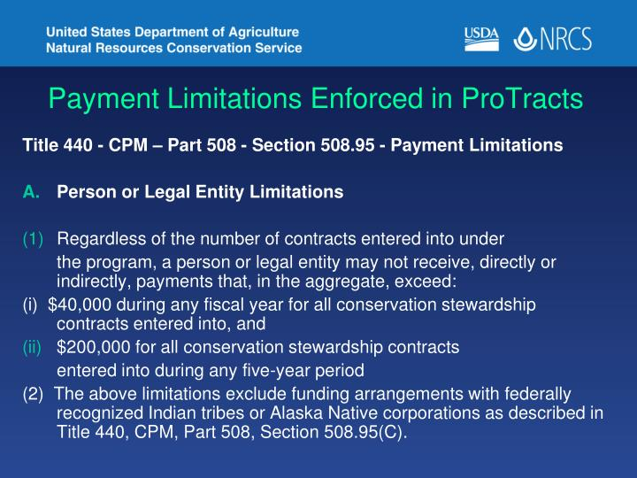 Payment Limitations Enforced in ProTracts