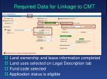 required data for linkage to cmt