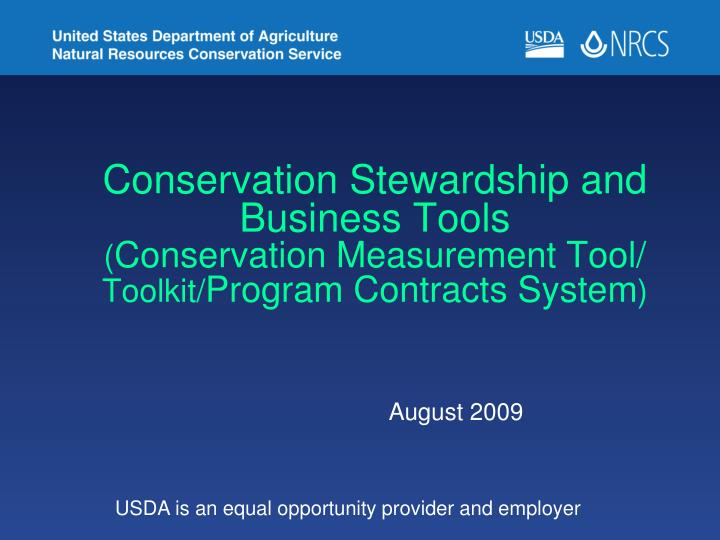 Conservation Stewardship and Business Tools
