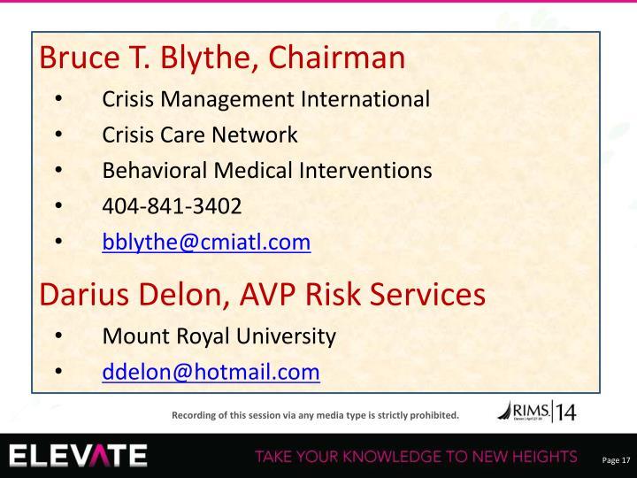 Bruce T. Blythe, Chairman
