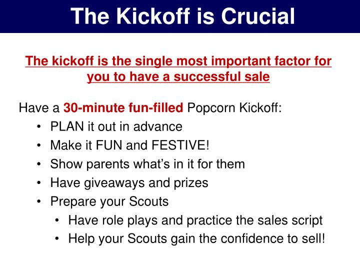 The Kickoff is Crucial