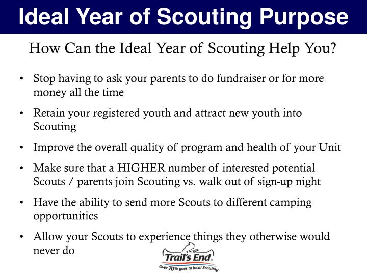 Ideal Year of Scouting Purpose