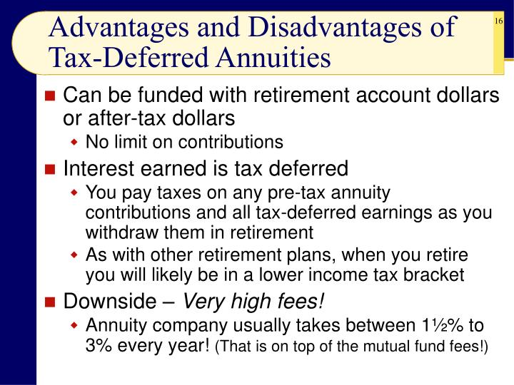 Advantages and Disadvantages of Tax-Deferred Annuities