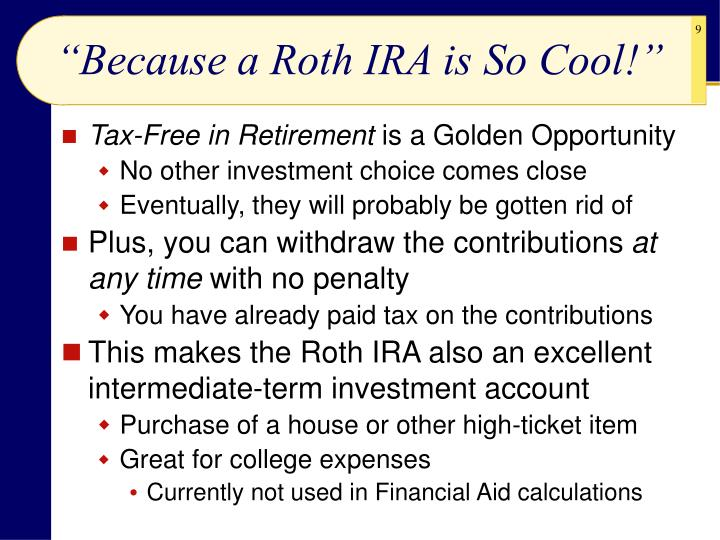 """Because a Roth IRA is So Cool!"""