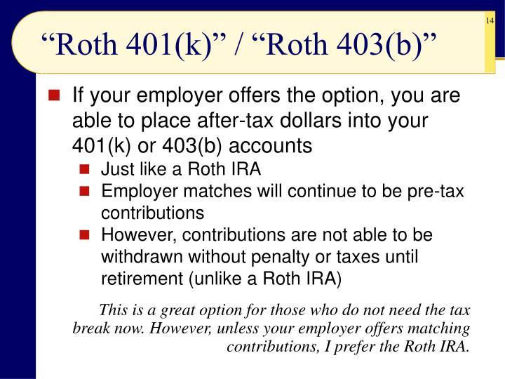 """Roth 401(k)"" / ""Roth 403(b)"""