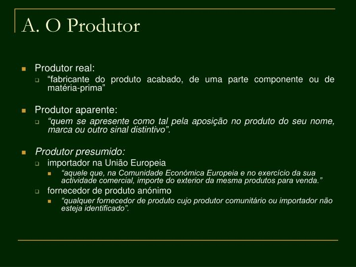 A. O Produtor