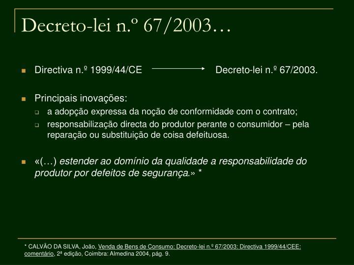 Decreto-lei n.º 67/2003…