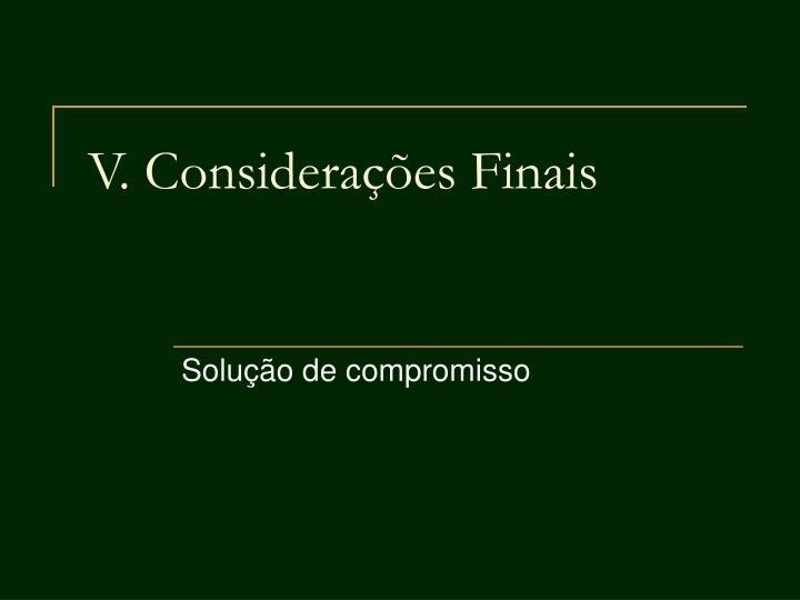 V. Considerações Finais