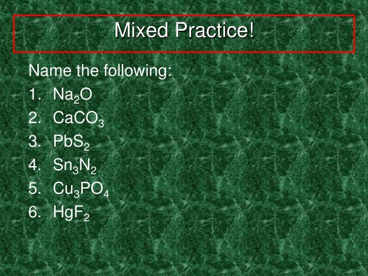 Mixed Practice!