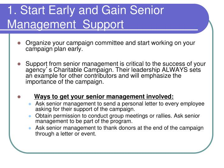 1. Start Early and Gain Senior Management  Support
