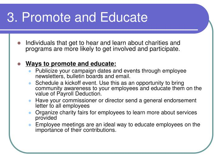 3. Promote and Educate