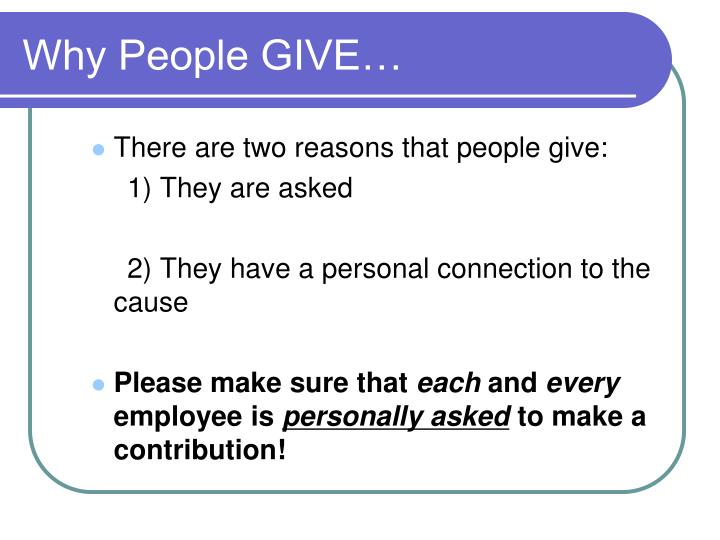 Why People GIVE…