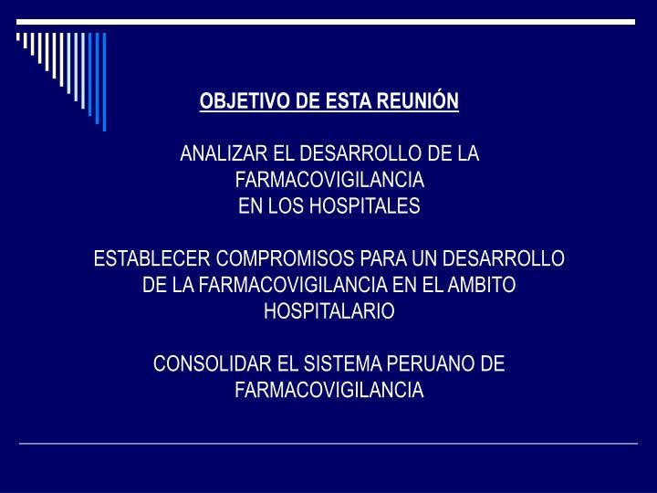 OBJETIVO DE ESTA REUNIÓN