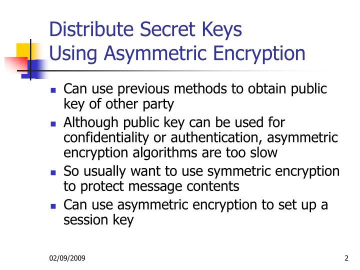 Distribute Secret Keys