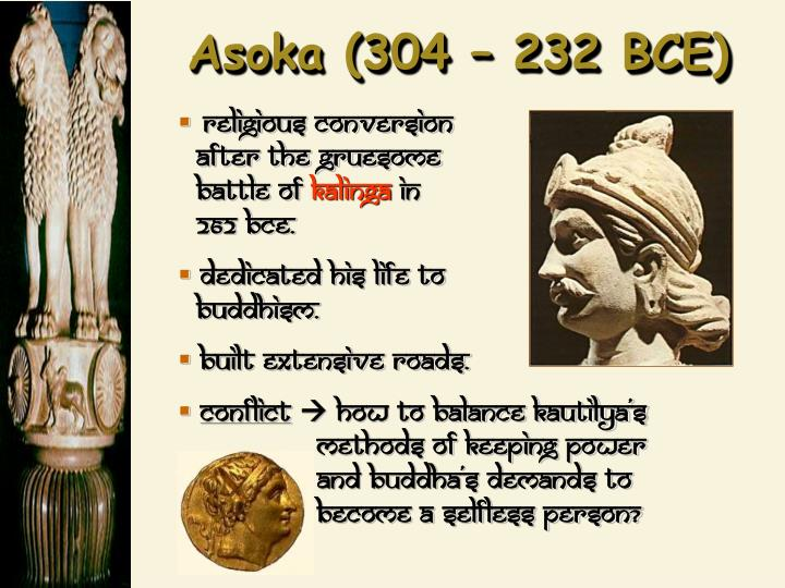 Asoka (304 – 232 BCE)