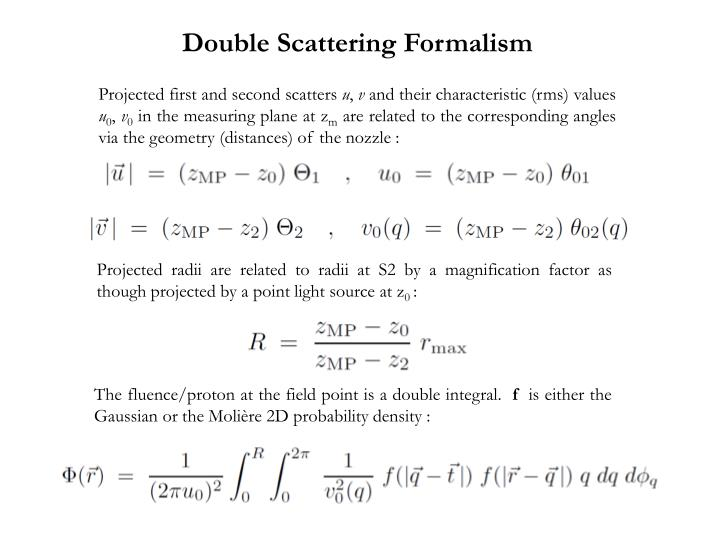 Double Scattering Formalism