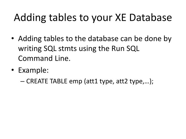 Adding tables to your XE Database