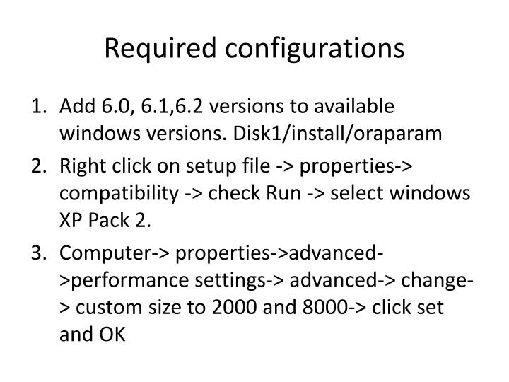 Required configurations