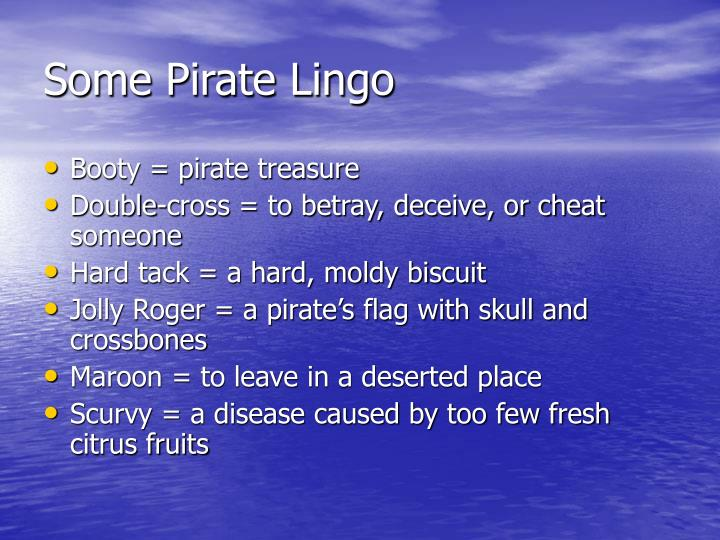 Some Pirate Lingo