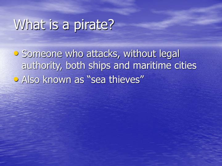 What is a pirate