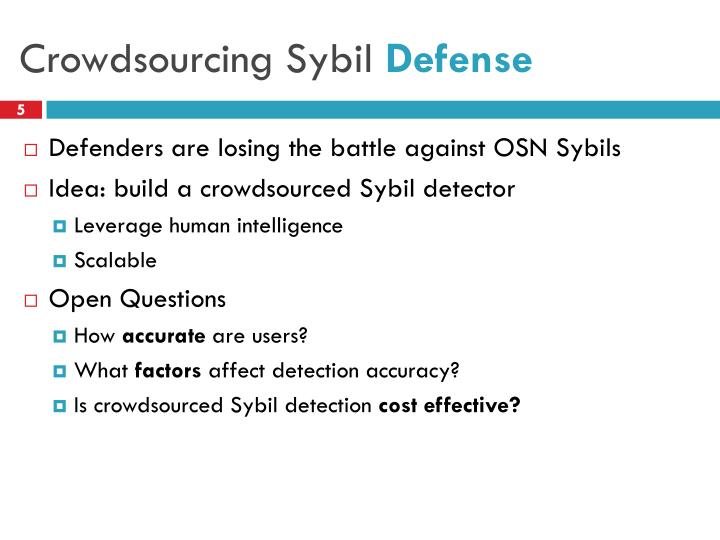 Crowdsourcing Sybil