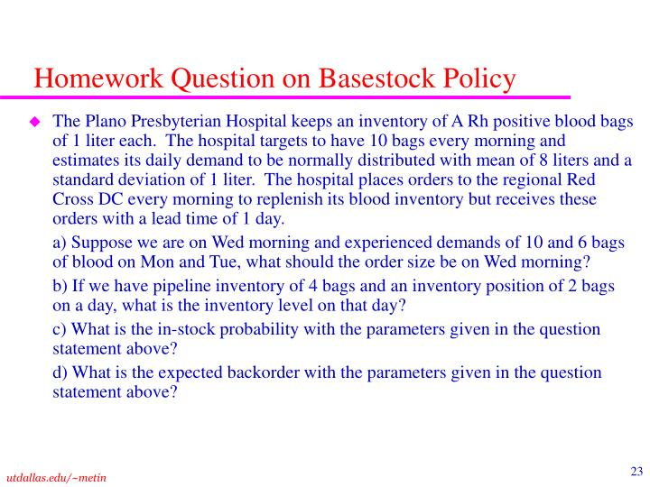 Homework Question on Basestock Policy