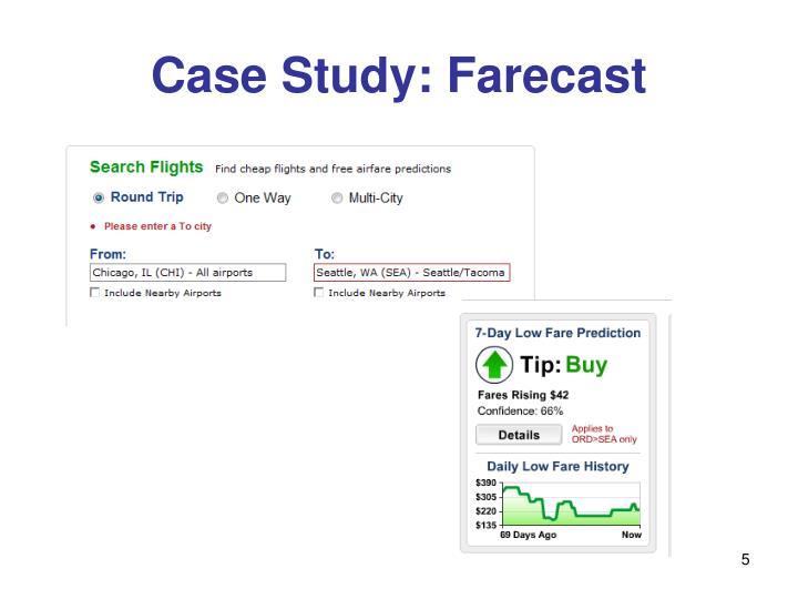 Case Study: Farecast