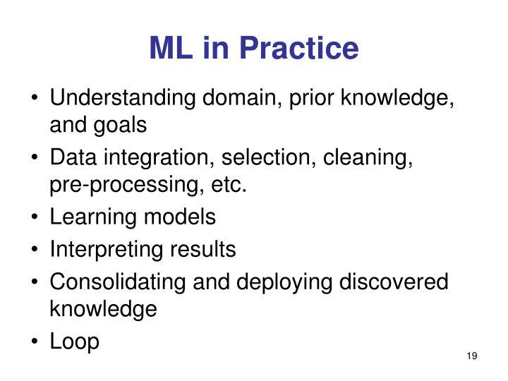 ML in Practice