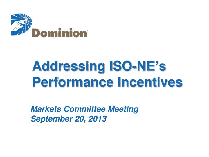 Addressing ISO-NE's  Performance Incentives
