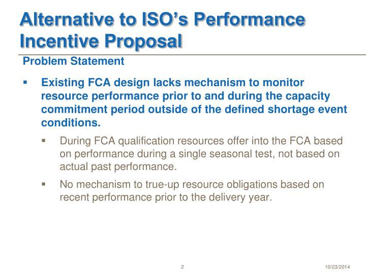 Alternative to iso s performance incentive proposal