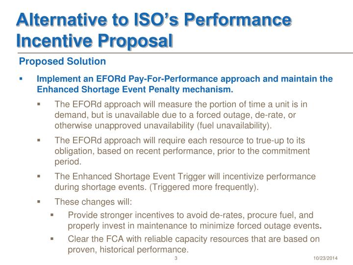 Alternative to ISO's Performance Incentive Proposal