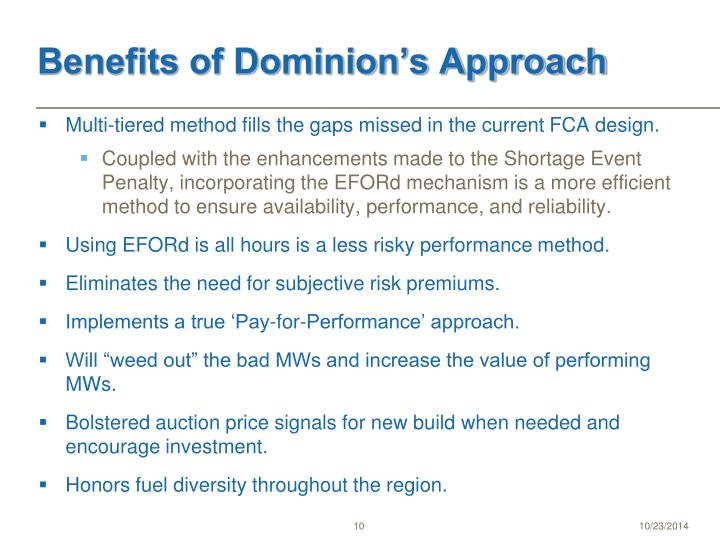 Benefits of Dominion's Approach