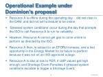 operational example under dominion s proposal