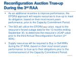 reconfiguration auction true up during the 3 rd raa