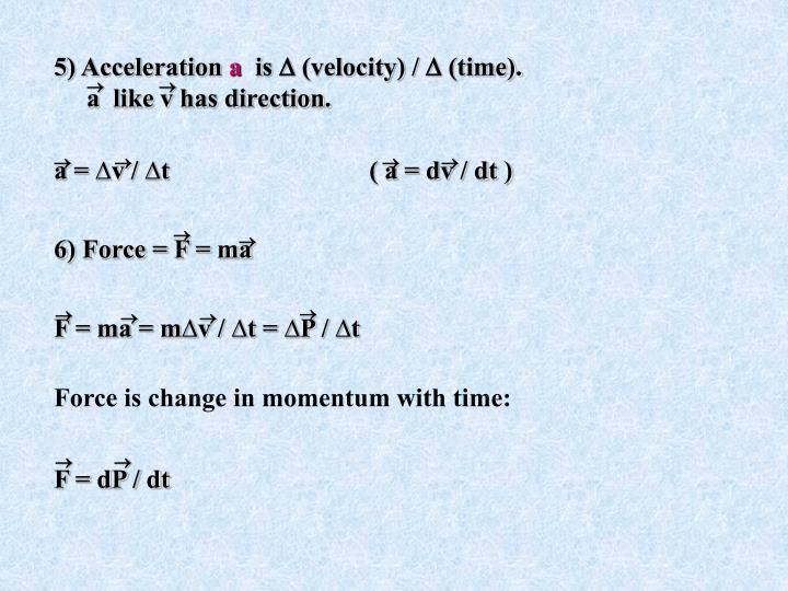 5) Acceleration