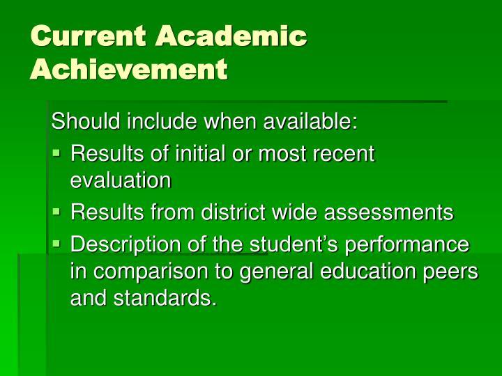 Current Academic Achievement