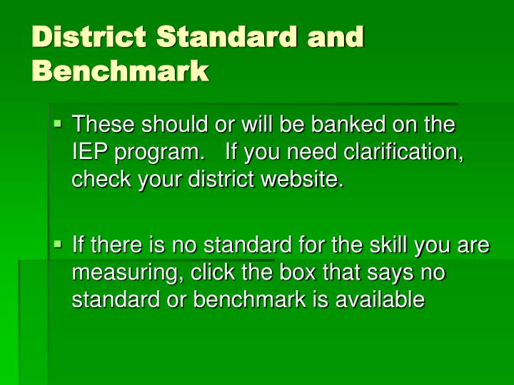 District Standard and Benchmark