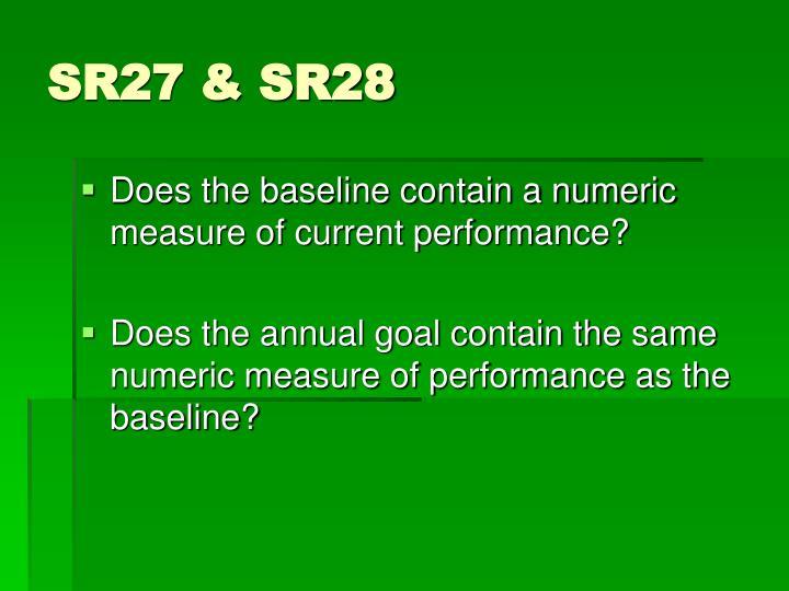 SR27 & SR28