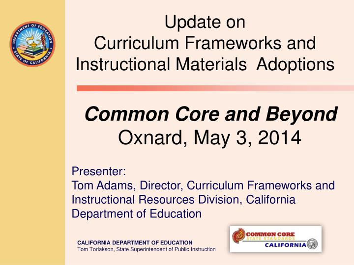 Common core and beyond oxnard may 3 2014