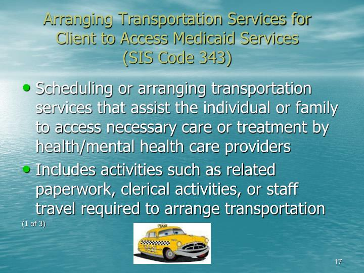 Arranging Transportation Services for
