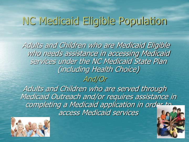 NC Medicaid Eligible Population
