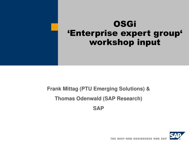 Osgi enterprise expert group workshop input