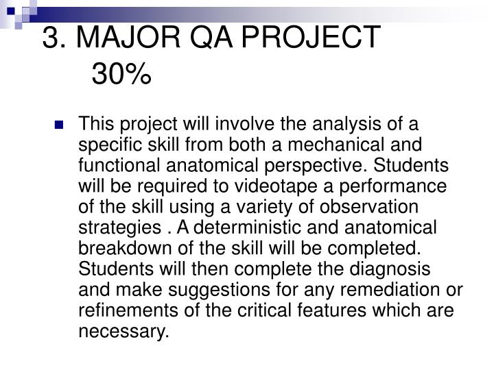 3. MAJOR QA PROJECT30%