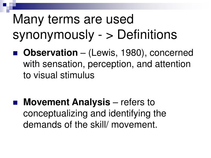 Many terms are used synonymously - > Definitions