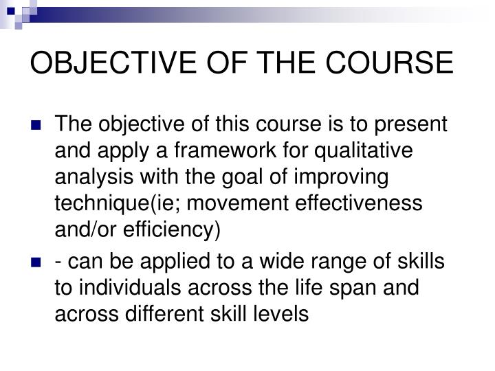 OBJECTIVE OF THE COURSE