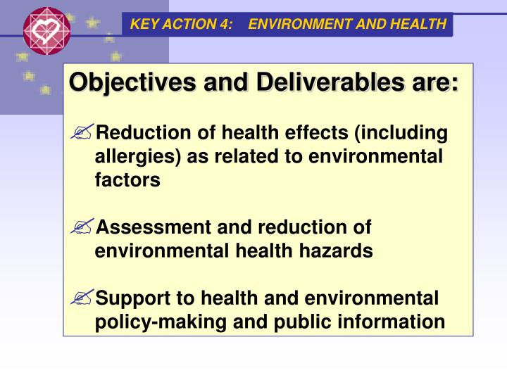 KEY ACTION 4:    ENVIRONMENT AND HEALTH