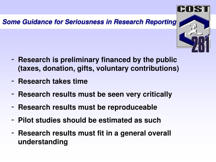 Some Guidance for Seriousness in Research Reporting