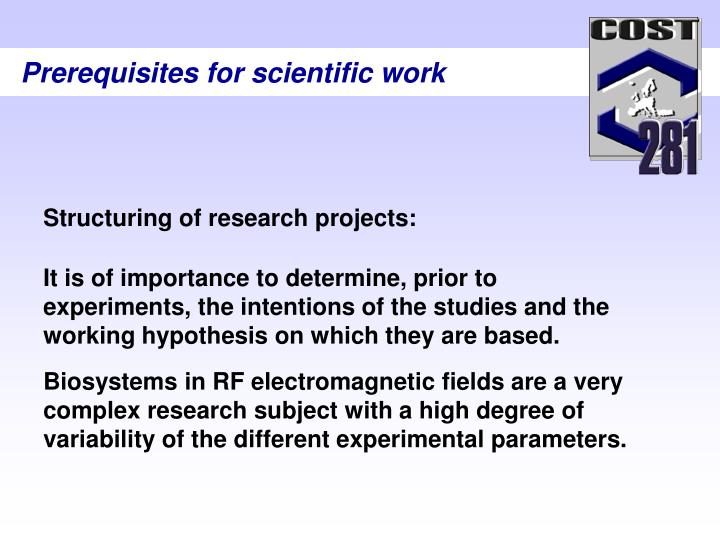 Prerequisites for scientific work