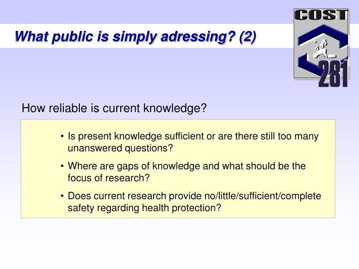 What public is simply adressing? (2)